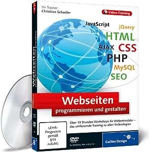 Webseiten programmieren und gestalten: Das umfassende Training