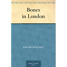 Bones in London (English Edition)