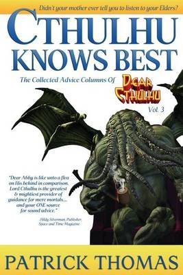 [(Cthulhu Knows Best)] [By (author) Patrick Thomas] published on (March, 2013)