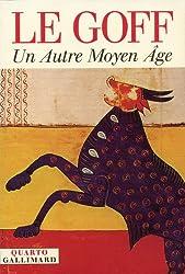 Un autre Moyen Age