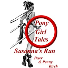 Susanna's Run (Pony-Girl Tales)
