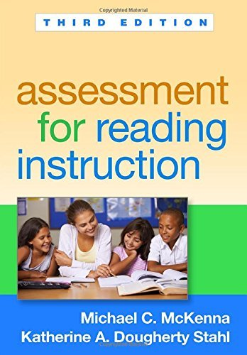 Assessment for Reading Instruction, Third Edition by Michael C. McKenna PhD (2015-06-05)