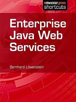 Enterprise Java Web Services von [Löwenstein, Bernhard]
