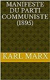 Manifeste du Parti Communiste (1895) - Format Kindle - 2,15 €