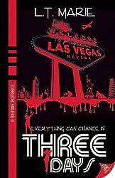 Three Days by L.T. Marie (2011-10-18)