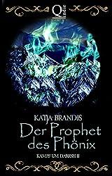 Der Prophet des Phönix: Kampf um Daresh II