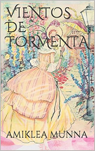 VIENTOS DE TORMENTA (AIRES nº 1) por AMIKLEA MUNNA