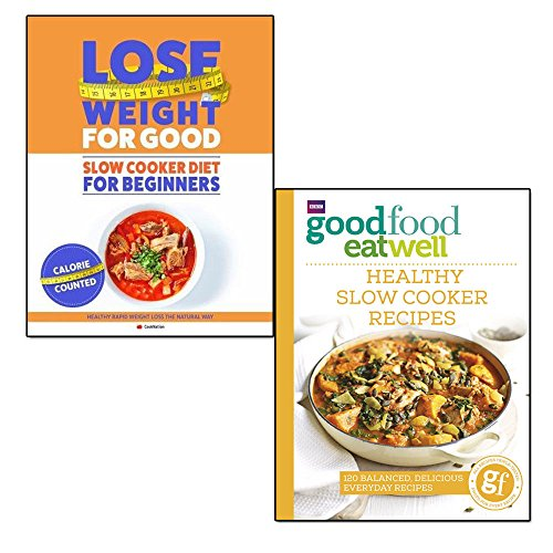 good food eat well and how to lose weight for good 2 books collection set - healthy slow cooker