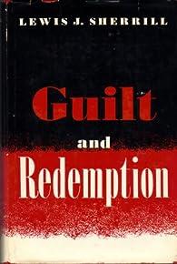 Guilt and Redemption par Lewis Sherrill