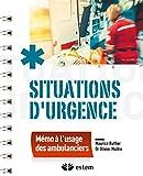 Situations d'urgence : mémo à l'usage des ambulanciers