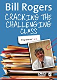 Bill Rogers DVD: Cracking the Challenging Class [UK Import]