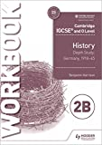 Cambridge IGCSE and O Level History Workbook 2B - Depth study: Germany, 1918-45
