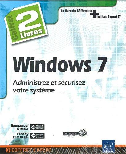 Windows 7 - Coffret de 2 livres : Administrez et sécurisez votre système