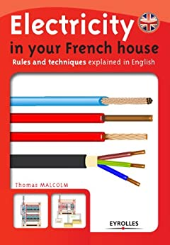 Electricity in your French house par [Malcolm, Thomas]