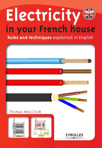 Excellent Electricity In Your French House Ebook Thomas Malcolm Amazon Co Uk Wiring 101 Olytiaxxcnl