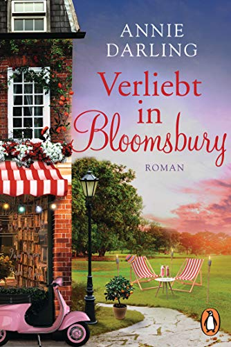 Verliebt in Bloomsbury: Roman (Die Bloomsbury-Reihe 3)
