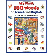My First 100 Words In French And English (Pull-The-Tab Word Book) by Keith Faulkner (1998-10-01)