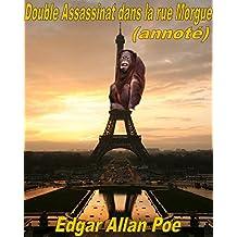 Double Assassinat dans la rue Morgue(annoté)