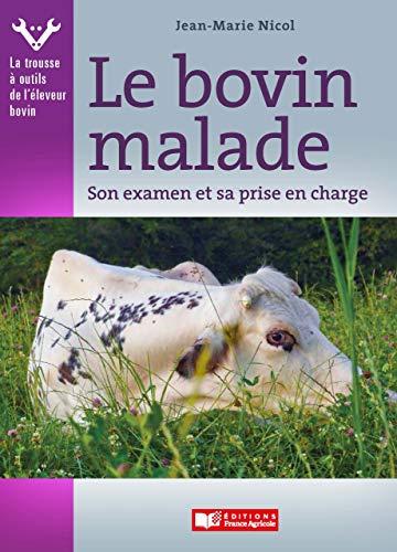 Le bovin malade (FA.SANTE ANIMAL t. 1) par Jean-Marie Nicol