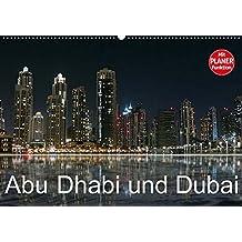 Abu Dhabi und Dubai (Wandkalender 2018 DIN A2 quer): Zwei Motropolen am Persischen Golf (Geburtstagskalender, 14 Seiten ) (CALVENDO Orte) [Kalender] [Apr 01, 2017] Dürr, Brigitte
