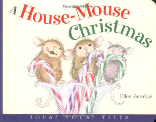 A House-Mouse Christmas: House-Mouse Tales
