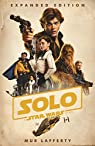 Solo: A Star Wars Story: Expanded Edition par Lafferty