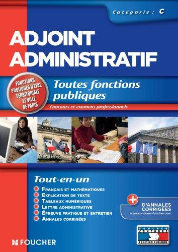 Adjoint administratif catégorie C. Concours Examen professionnel par  Thierry Marquetty, Odile Girault, Véronique Saunier, Olivier Berthou