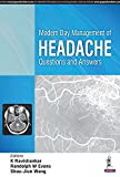 Modern Day Management of Headache Questions and Answers