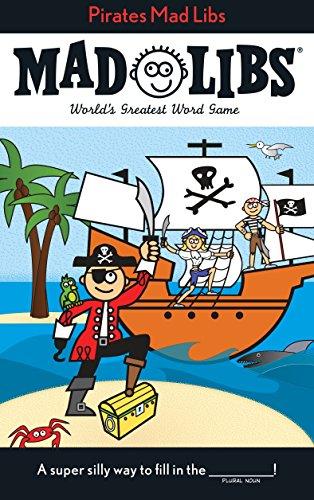 Pirates Mad Libs (Mad Libs (Unnumbered Paperback)) [Idioma Inglés]