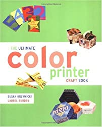 The Ultimate Color Printer Craft Book