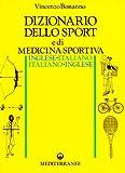 Image de Dizionario dello sport e di medicina sportiva ingl
