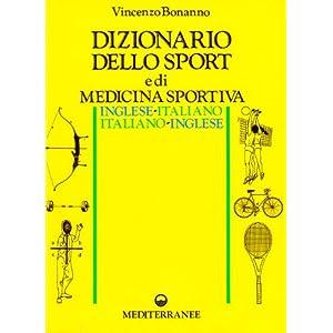Dizionario dello sport e di medicina sportiva ingl