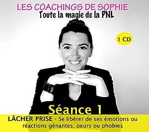CD les Coachings de Sophie Lacher Prise
