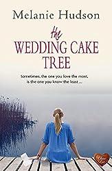 The Wedding Cake Tree: Fabulous award-winning romance - perfect for your holiday (English Edition)