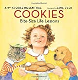 Cookies Board Book: Bite-Size Life Lessons by Amy Krouse Rosenthal (2016-04-19)