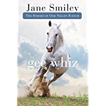 Gee Whiz (Horses of Oak Valley Ranch)