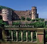 Telecharger Livres Faszination Heidelberg Stationen einer Zeitreise Livre en allemand (PDF,EPUB,MOBI) gratuits en Francaise