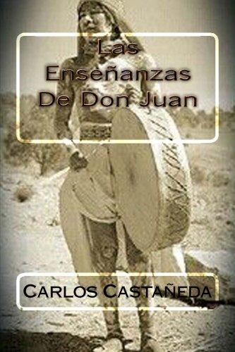 Las Ensenanzas De Don Juan por Carlos Castaneda
