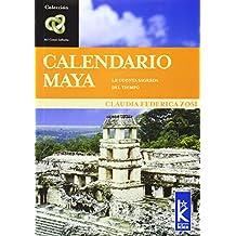 Calendario Maya 1. La Cuenta Sagrada Del Tiempo (Infinito/Infinite)