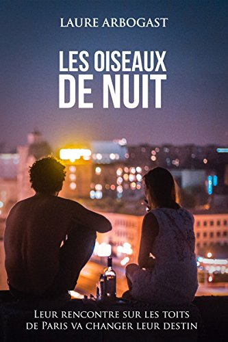 Couverture du livre Les Oiseaux de nuit (Ensemble, à Paris)