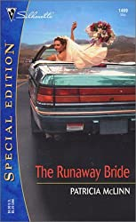 The Runaway Bride (Special Edition) by Patricia McLinn (2003-05-16)