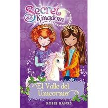 El Valle Del Unicornio (Secret Kingdom)