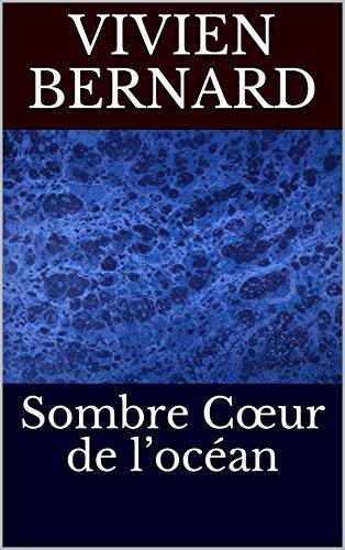 Couverture du livre Sombre Cœur de l'océan (L'essence des rêves t. 6)