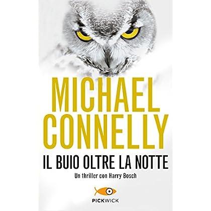 Il Buio Oltre La Notte (Bestseller Vol. 55)