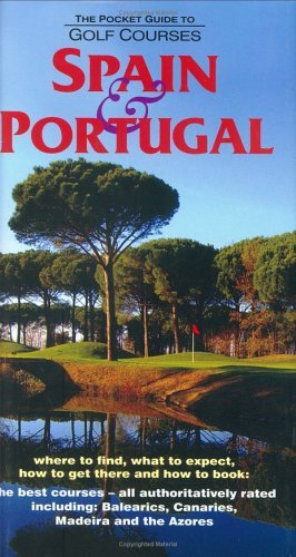 The Pocket Guide to Golf Courses: Spain and Portugal by William Fforde (2004-10-06) par William Fforde
