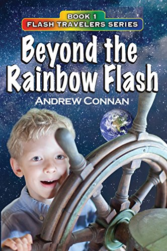 Beyond the Rainbow Flash: Book 1 in the Flash Travelers Series (English Edition)