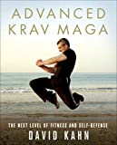 Image de Advanced Krav Maga: The Next Level of Fitness and Self-Defense