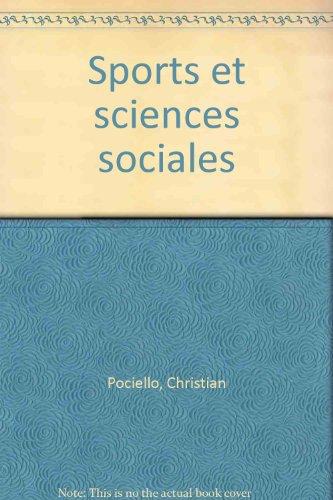 Sports sciences sociales. Histoire, sociologie et prospective
