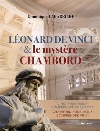 Léonard de Vinci et le mystère Chambord par  (Broché - Mar 12, 2019)