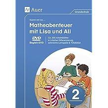 Komm mit ins Matheabenteuer mit Lisa und Ali Kl. 2: Begleit-DVD: ca. 600 Arbeitsblätter in 5-facher Differenzierung, zahlreiche Lernspiele & Tafelbilder (2. Klasse)